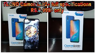 Tecno Camon iAir2+ Unboxing | Specifications | Smartphone under 9000