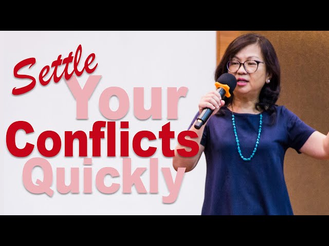 Hwai Chan: Settle your conflicts quickly
