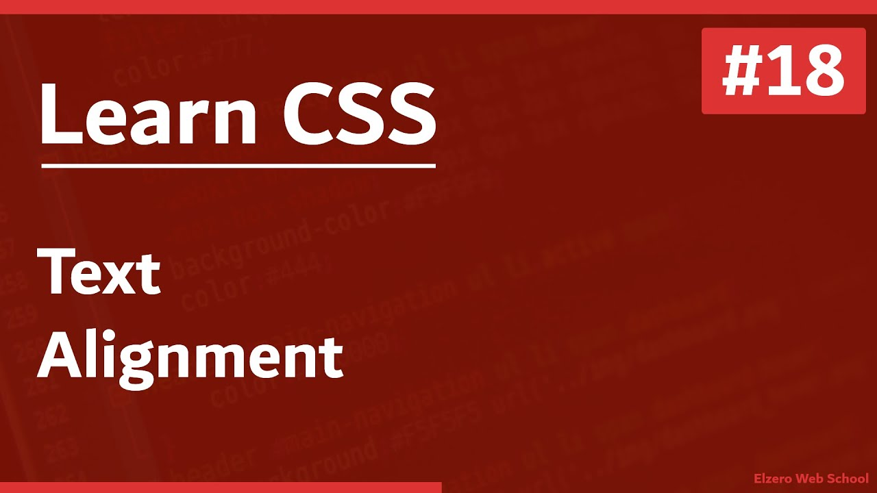 Learn CSS In Arabic 2021 - #18 - Text - Alignment