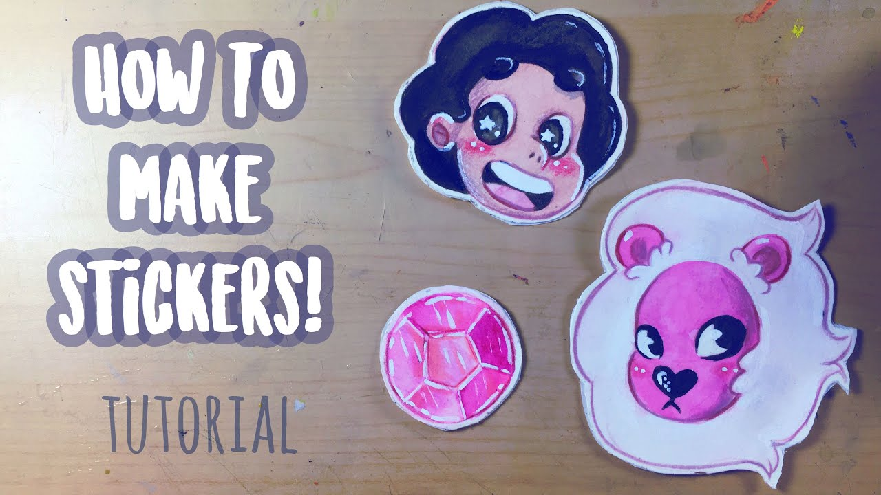 How To Make Your Own Stickers Tutorial Steven Universe Fanart