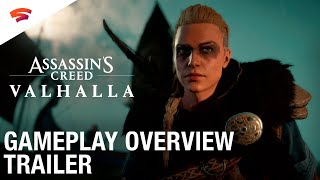 Assassin's Creed Valhalla - Gameplay Overview Trailer | Stadia