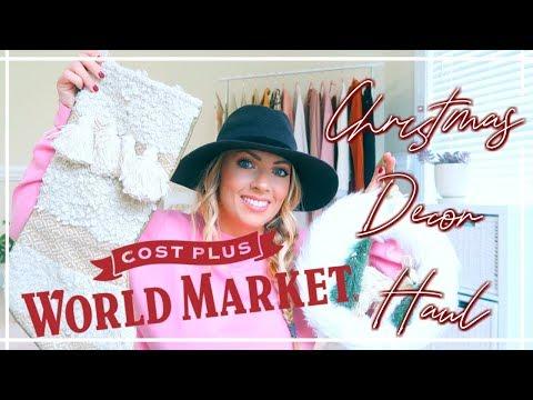 HUGE World Market CHRISTMAS Decor Haul