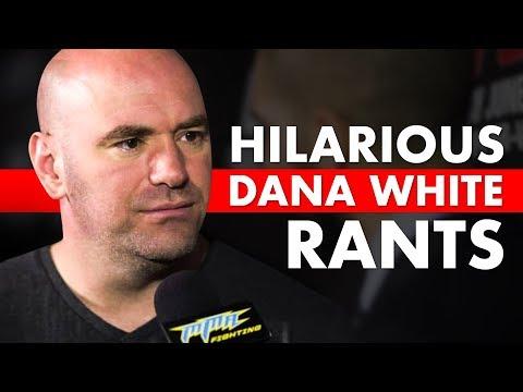 10 Hilarious Dana White Rants