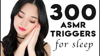 [ASMR] 300 ASMR Triggers For Sleep (4 Hours)