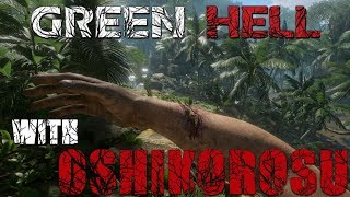 ULTIMATE SURVIVAL HORROR?! - Green Hell PC Gameplay with Oshikorosu.