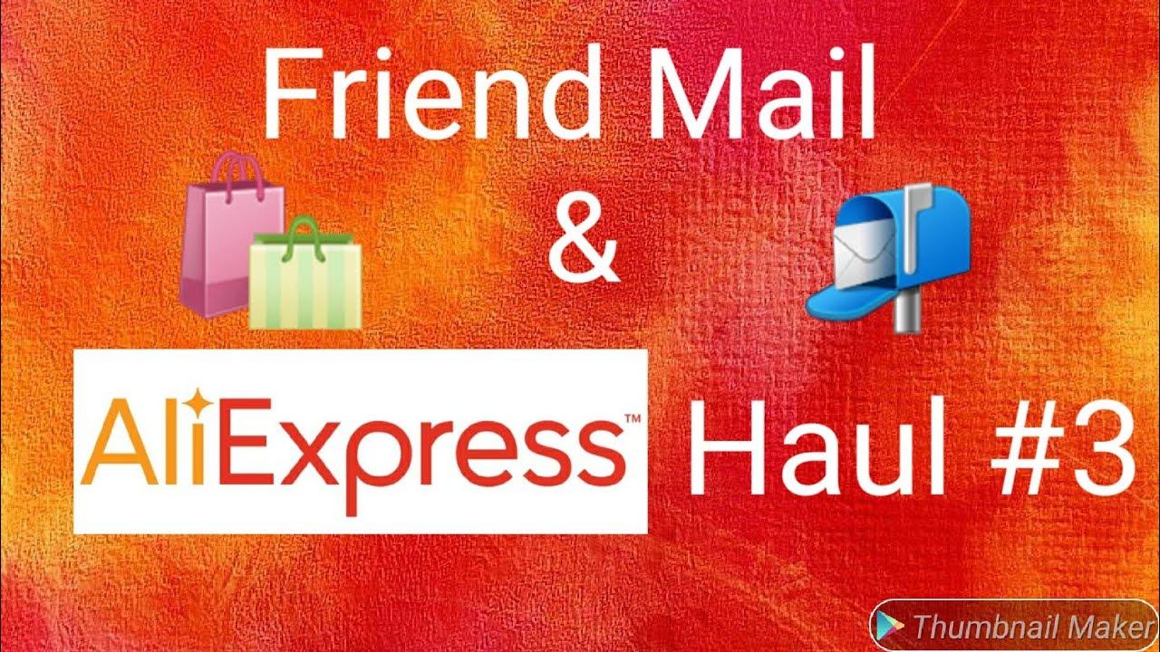 Friend Mail/Aliexpress Haul #3