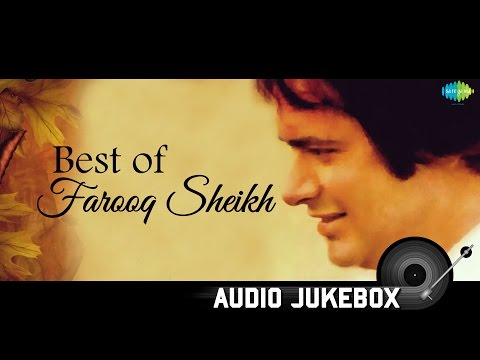 Farooq Sheikh Memorable Songs | Old Hindi Classics | Audio Jukebox