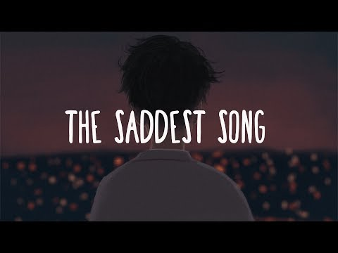 The Saddest Song (Lyrics)  ~Alec Benjamin