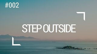 Quick tip: Step outside (Video# 002)