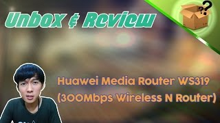 Unbox amp Review - Huawei Media Router WS319 300Mbps Wireless N Router