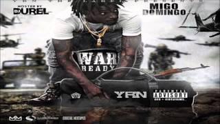 Migo Domingo - These Niggas [War Ready] [2015] + DOWNLOAD