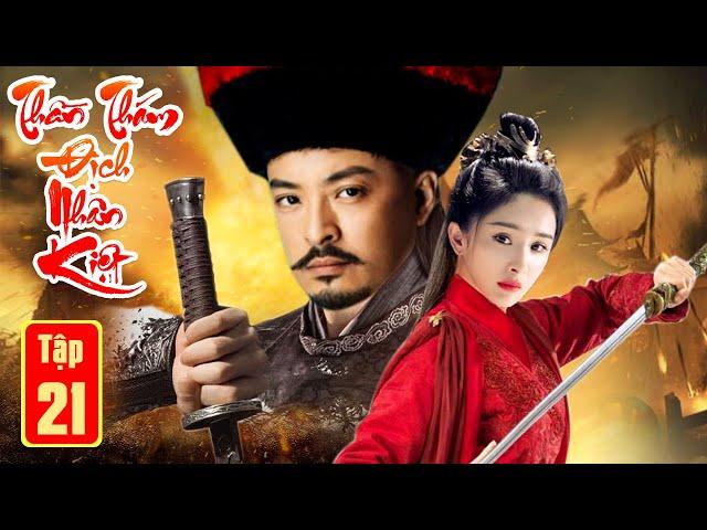 Phim Bộ Hay Nhất 2021  THẦN THÁM ĐỊCH NHÂN KIỆT PHẦN CUỐI - Tập 21   Kiếm Hiệp, Phá Án