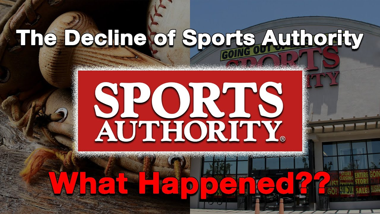 The Decline of Sports Authority...What Happened?