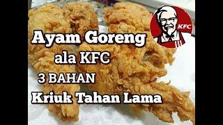 "Ayam goreng Crispy ala KFC Bahan"" yg di butuhkan ada 3 klompok bahan Bahan 1 -Daging ayam -1 sdm ketumbar -1 sdt lada bubuk -1 sdt royko -2 sdt garam ..."