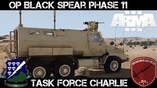 ArmA 3 Gameplay - Op Black Spear Phase 11 - TF Charlie - SAW Gunner