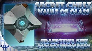 Destiny - Secret Chest in the Vault of Glass - Praedyth