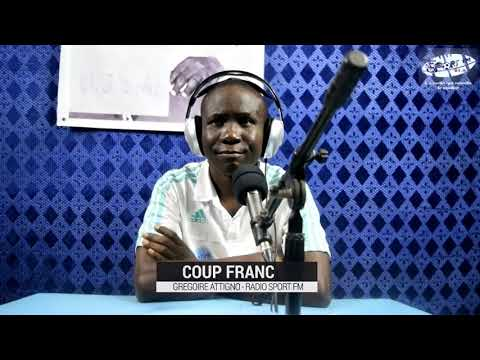 SPORTFM TV - COUP FRANC DU 17 JANVIER 2019 PRESENTE PAR GREGOIRE ATTIGNO