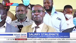 Salary stalemate: Bungoma county workers miss salaries