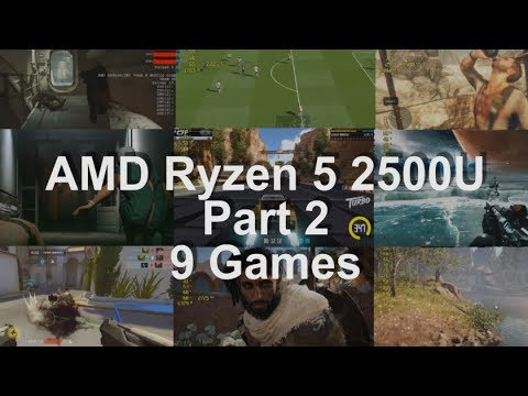 Updated* Gaming on AMD Ryzen 5 2500U Vega 8  Gaming test