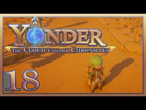 Yonder: The Cloud Catcher Chronicles - #18 - Bridge Builder Extraordinaire