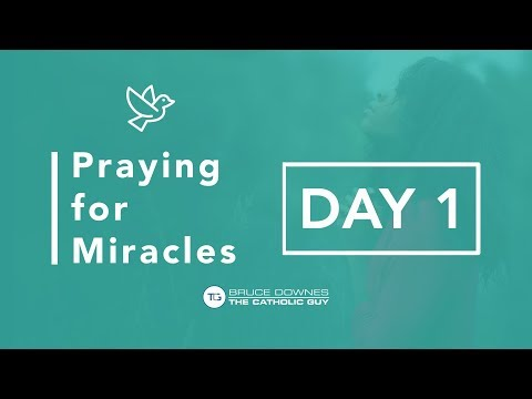 Praying For Miracles - Day 1