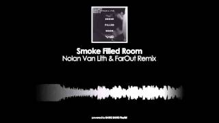 Mako - Smoke Filled Room (Nolan Van Lith & FarOut Remix)