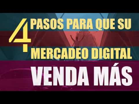4 Pasos para que Su Mercadeo Digital Venda Más