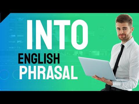 English Phrasal Verbs - into 3