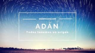 Adan - Significado del Nombre Adán