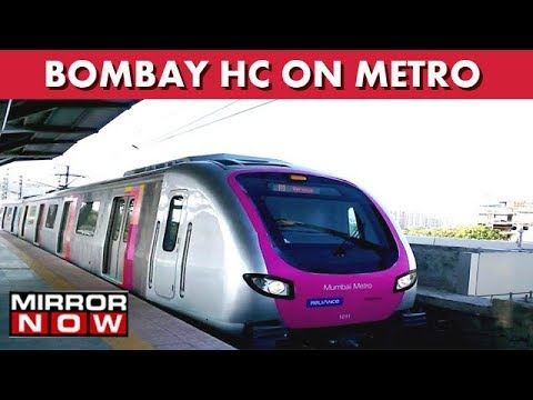 Bombay High Court Stays Metro Work In South Mumbai I The News