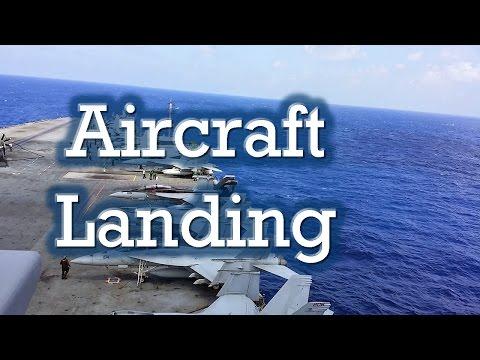 Aircraft Landing Demonstration Aboard an Aircraft Carrier