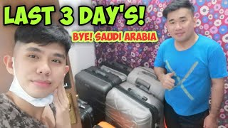 BALIK PINAS EPISODE2 || ANG HULING TATLONG ARAW SA SAUDI ARABIA!