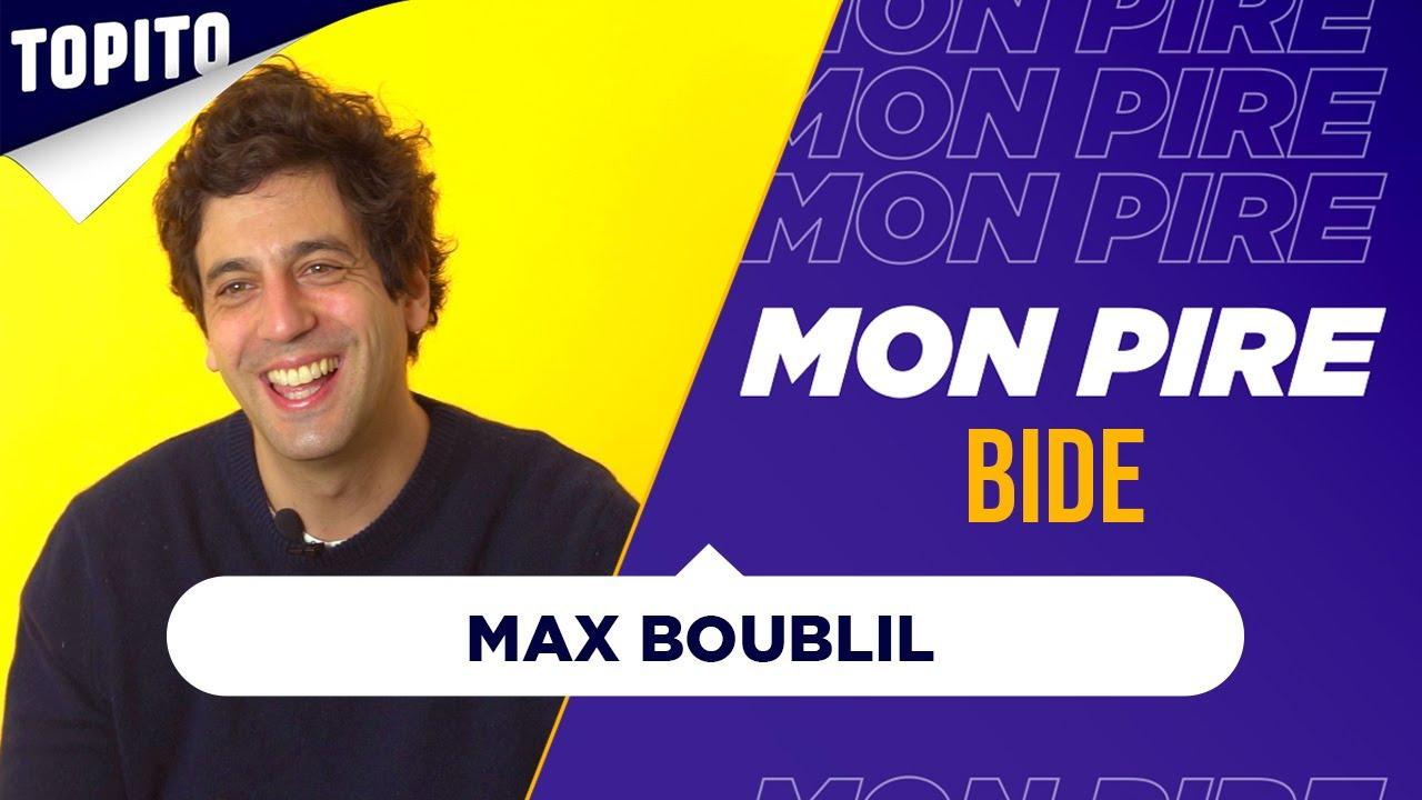 """Max Boublil : """"J'ai toujours peur de tomber sur Vanessa Paradis""""   Mon Pire Bide"""