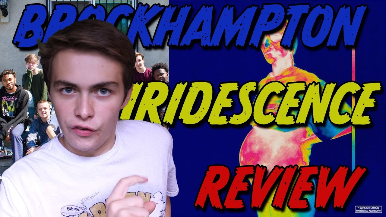 brockhampton iridescence review baby first music review vid youtube