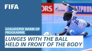 Lunges with the ball held in front of the body [Goalkeeper Warm-Up Programme]