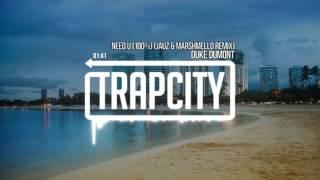 Duke Dumont - Need U (100%) (Jauz & Marshmello Remix)