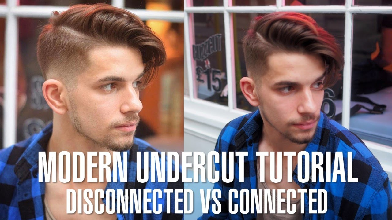 How to Modern Undercut Hair Tutorial , Disconnected vs. Connected