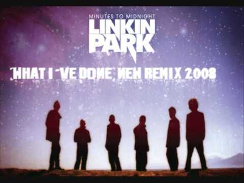 Linkin Park - What I've Done (New Remix 2008)