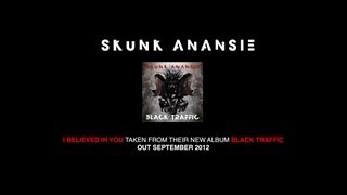 Skunk Anansie - I Believed In You (Official Video)