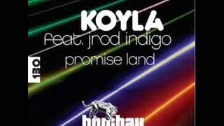 Koyla feat. Jrod Indigo - Promise Land (Extended Mix)
