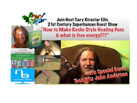 "What Is Free Energy & Making Keshe Style ""Healing Pens"""