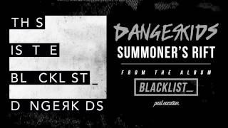 DANGERKIDS - Summoner