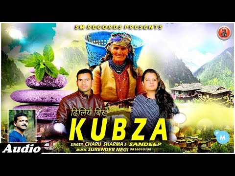 New Himachali Pahari Duet Song 2018 | KUBZA By Charu Sharma & Sandeep | Music HunterZ