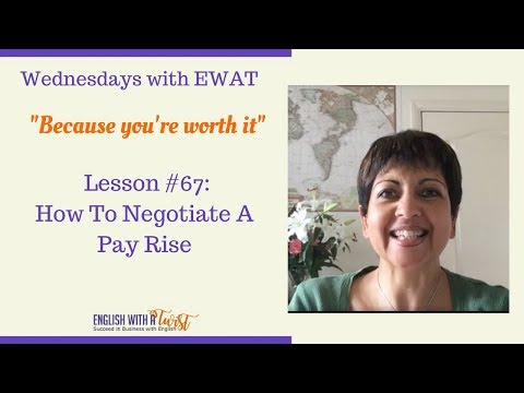 Lesson#67: How To Negotiate a Pay Rise