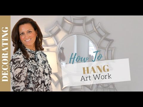 Home Decorating: How to Hang Wall Art
