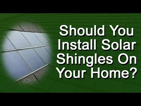 Should You Install Solar Shingles On Your Home