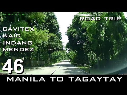 Road Trip #46 - Manila to Tagaytay via Cavitex and Naic