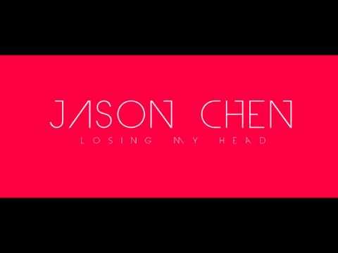 Jason Chen - Losing my head (audio-download)