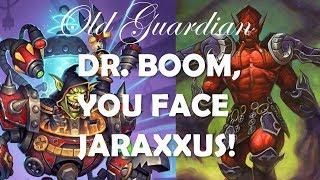 Dr. Boom, you face Jaraxxus! (Hearthstone Rise of Shadows Handlock gameplay)