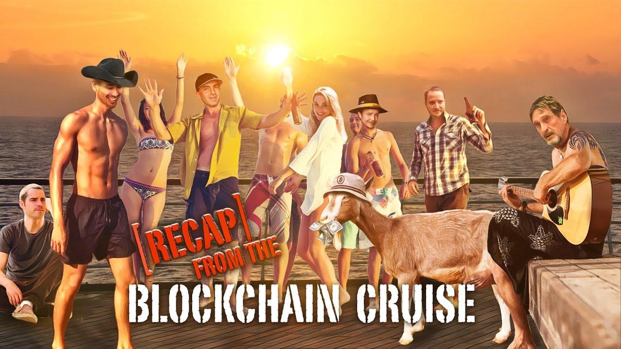 Blockchain Cruise Recap + Return of Bitcoin Brief
